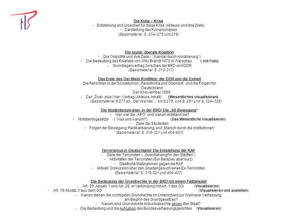 Die Kuba – Krise - Entstehung und Ursachen für diese Krise (Akteure und ihre Ziele) - Darstellung des Kompromisses (Basismaterial: S. 274–275 und 279)