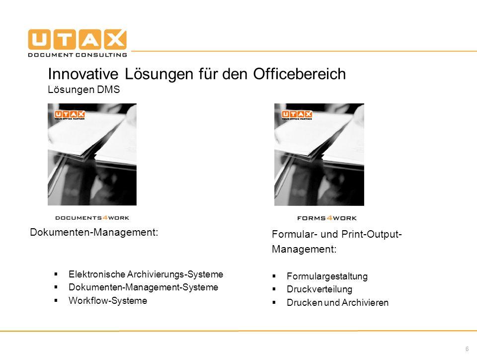 6 Dokumenten-Management: Elektronische Archivierungs-Systeme Dokumenten-Management-Systeme Workflow-Systeme Formular- und Print-Output- Management: Fo
