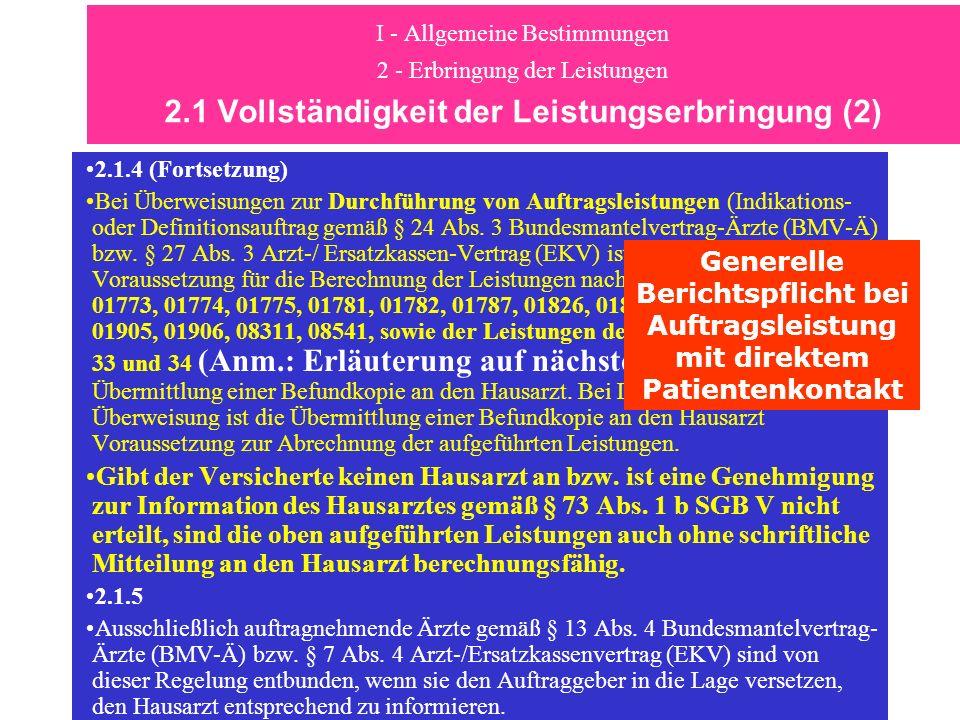 I - Allgemeine Bestimmungen 2 - Erbringung der Leistungen 2.1 Vollständigkeit der Leistungserbringung (2) 2.1.4 (Fortsetzung) Bei Überweisungen zur Du