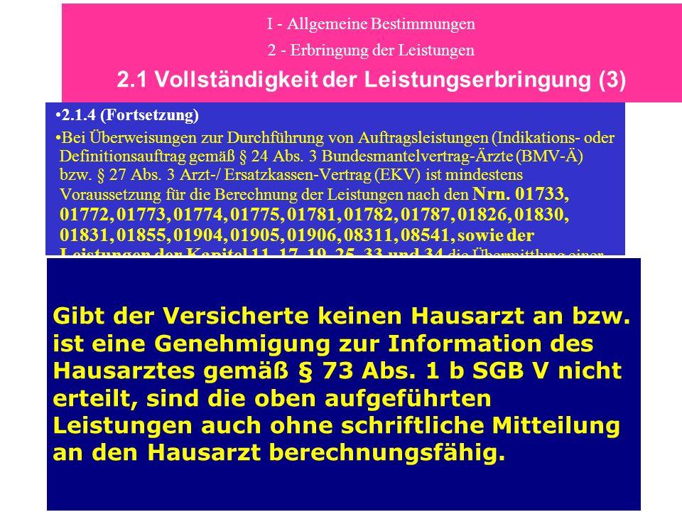 I - Allgemeine Bestimmungen 2 - Erbringung der Leistungen 2.1 Vollständigkeit der Leistungserbringung (3) 2.1.4 (Fortsetzung) Bei Überweisungen zur Du