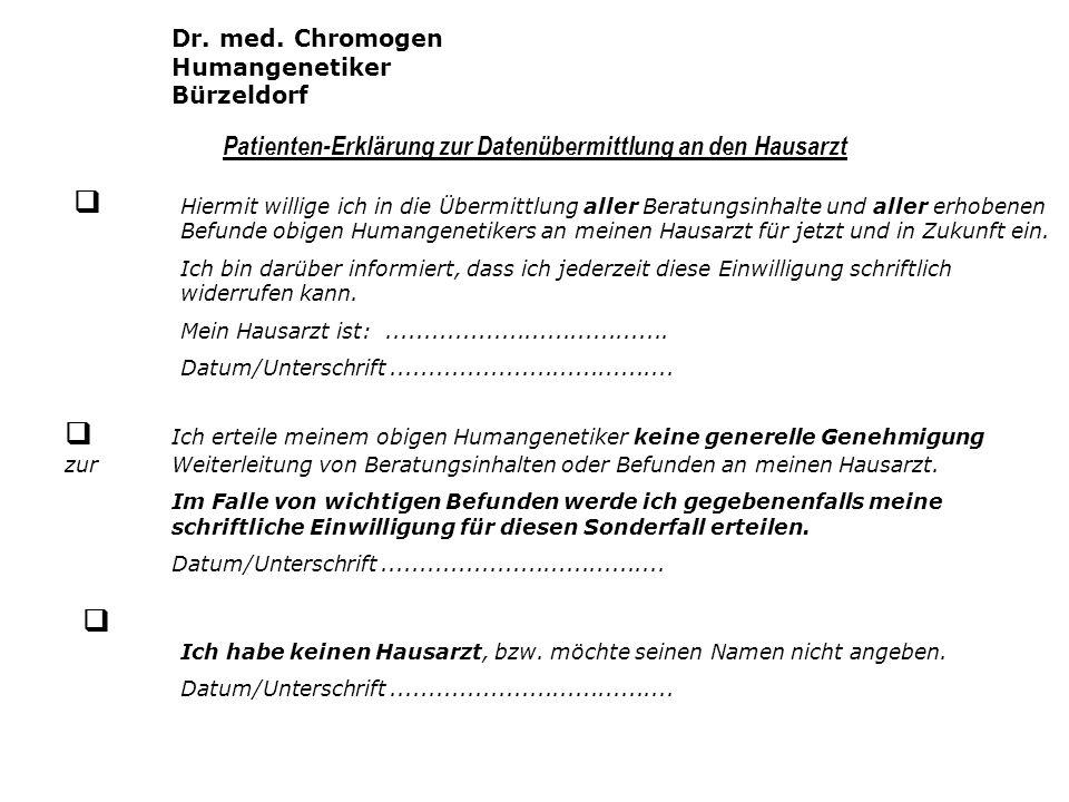 Patienten-Erklärung zur Datenübermittlung an den Hausarzt Ich habe keinen Hausarzt, bzw. möchte seinen Namen nicht angeben. Datum/Unterschrift........
