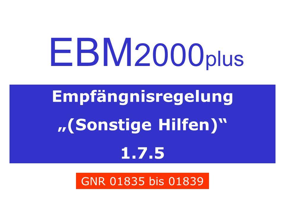 Empfängnisregelung (Sonstige Hilfen) 1.7.5 EBM 2000 plus GNR 01835 bis 01839