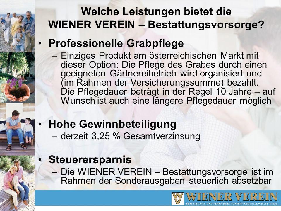 Welche Leistungen bietet die WIENER VEREIN – Bestattungsvorsorge? Professionelle Grabpflege –Einziges Produkt am österreichischen Markt mit dieser Opt