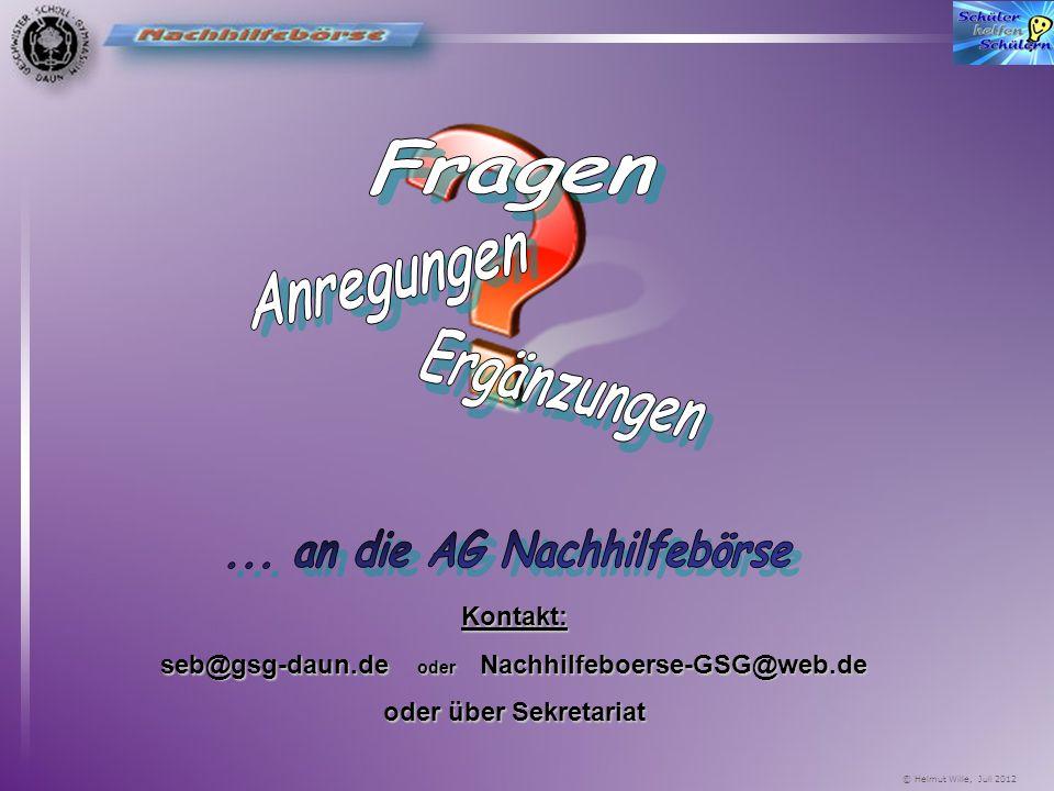 © Helmut Wille, Juli 2012 rechtlichesrechtliches Die Organisatoren und Vermittler sind nicht verantwortlich für das Zustandekommen oder die Fortführun