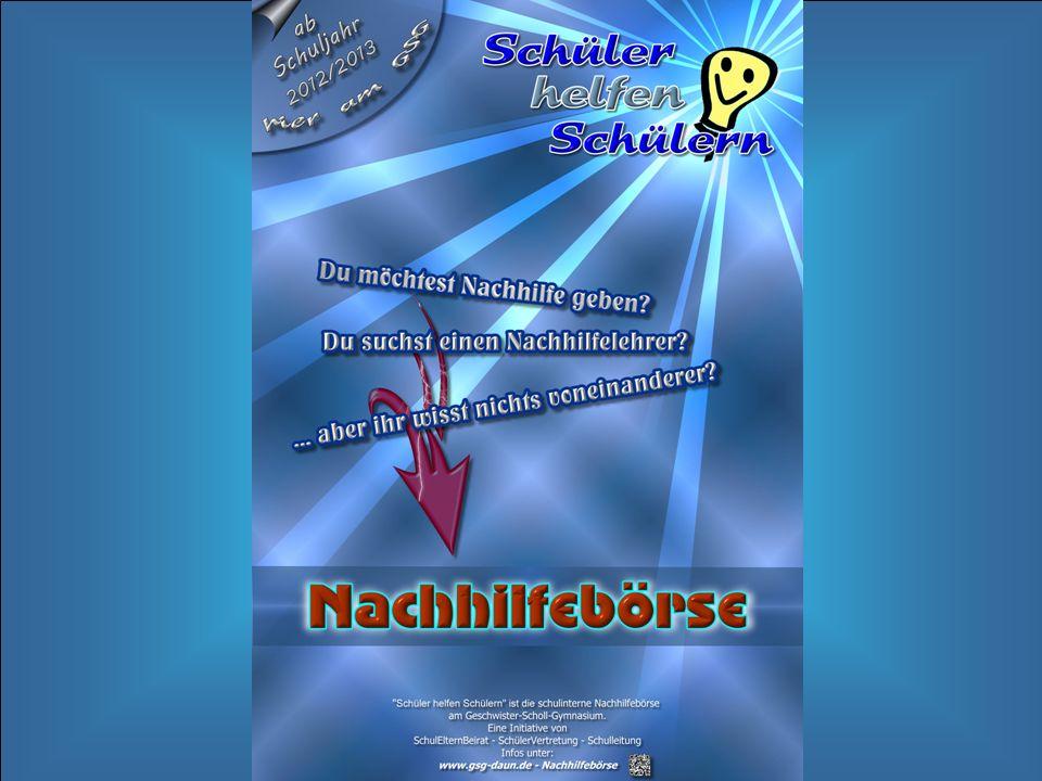 © Helmut Wille, Juli 2012 Kontakt: seb@gsg-daun.de oder Nachhilfeboerse-GSG@web.de oder über Sekretariat