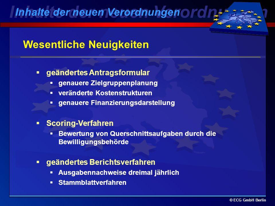 © ECG GmbH Berlin Leistungsgebundene Reserve Ein neues Instrument zur Förderung von besseren Leistungen 4% der nationalen Mittelzuweisung (bis spätest