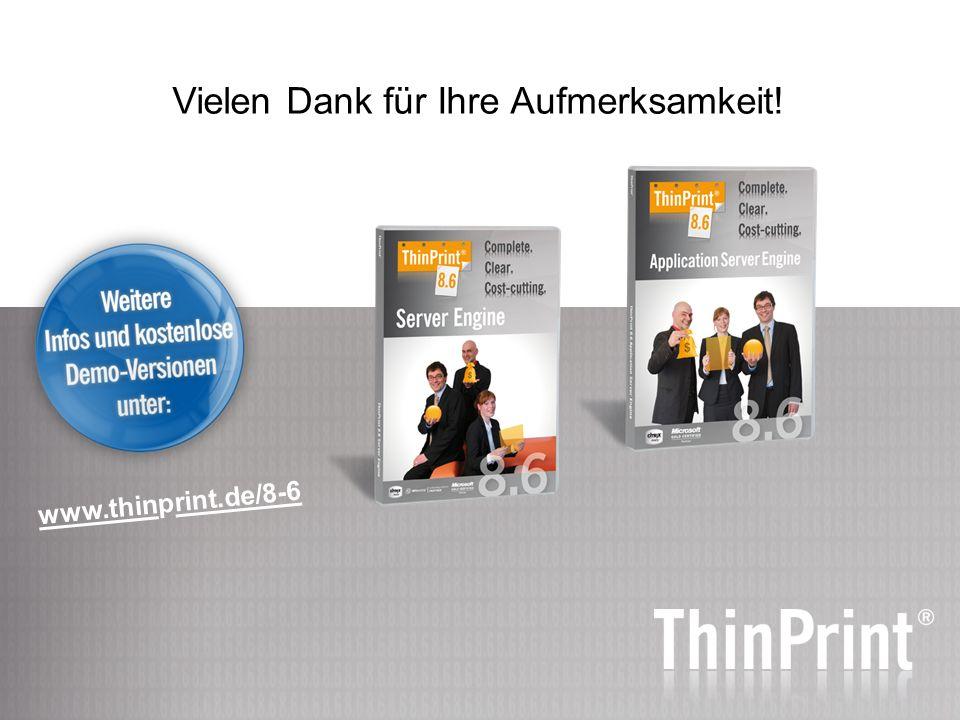 Vielen Dank für Ihre Aufmerksamkeit! www.thinprint.de/8-6