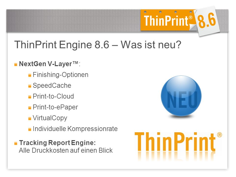 ThinPrint Engine 8.6 – Was ist neu.