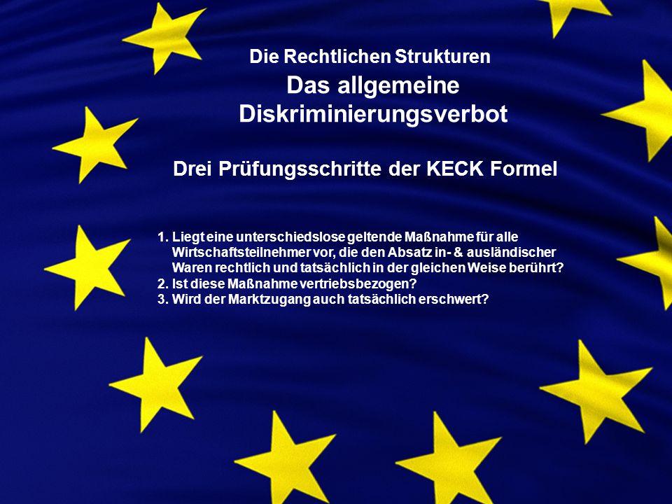 Die Rechtlichen Strukturen Das allgemeine Diskriminierungsverbot 1.