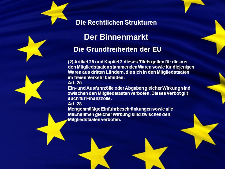 (2) Artikel 25 und Kapitel 2 dieses Titels gelten für die aus den Mitgliedstaaten stammenden Waren sowie für diejenigen Waren aus dritten Ländern, die sich in den Mitgliedstaaten im freien Verkehr befinden.