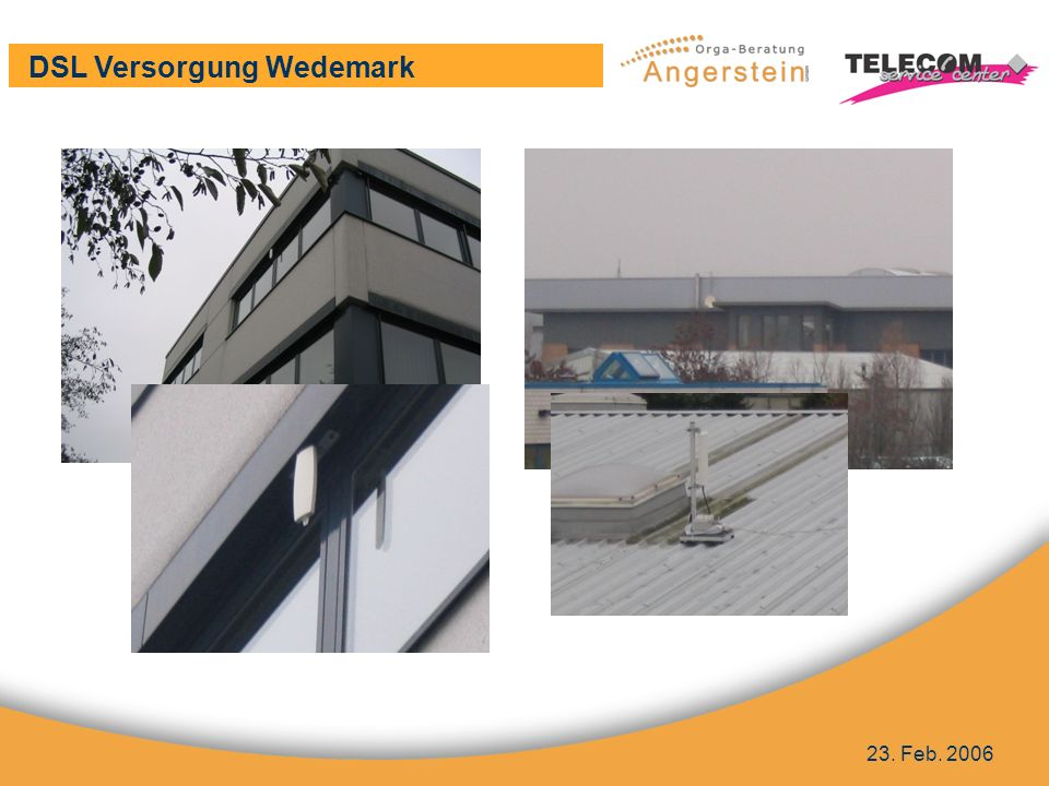 DSL Versorgung Wedemark 23. Feb. 2006 Bilder Antennentechnik