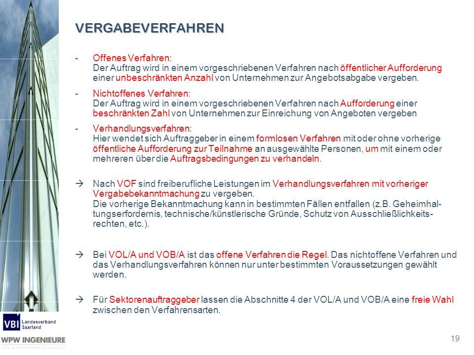 19 Landesverband Saarland VERGABEVERFAHREN -Offenes Verfahren: Der Auftrag wird in einem vorgeschriebenen Verfahren nach öffentlicher Aufforderung ein