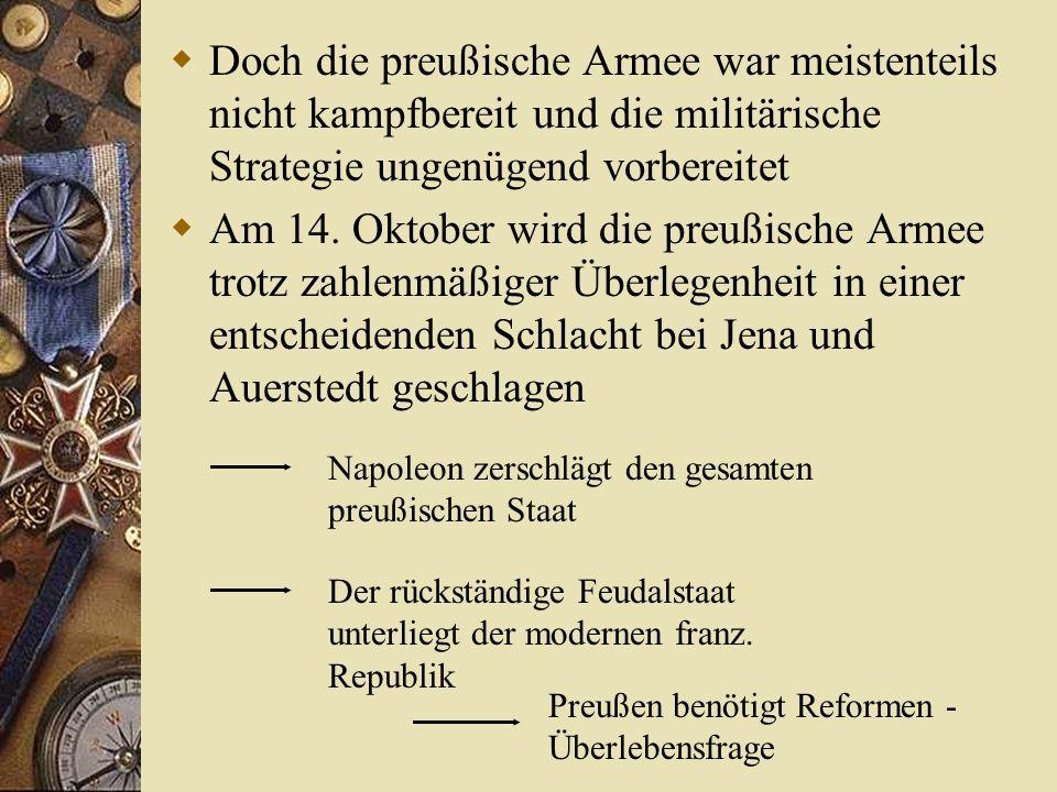 14. Oktober 1806 Im September macht Friedrich Wilhelm III. einen für das alte Preußen verhängnisvollen Fehler Er schließt mit dem napoleonischen Frank