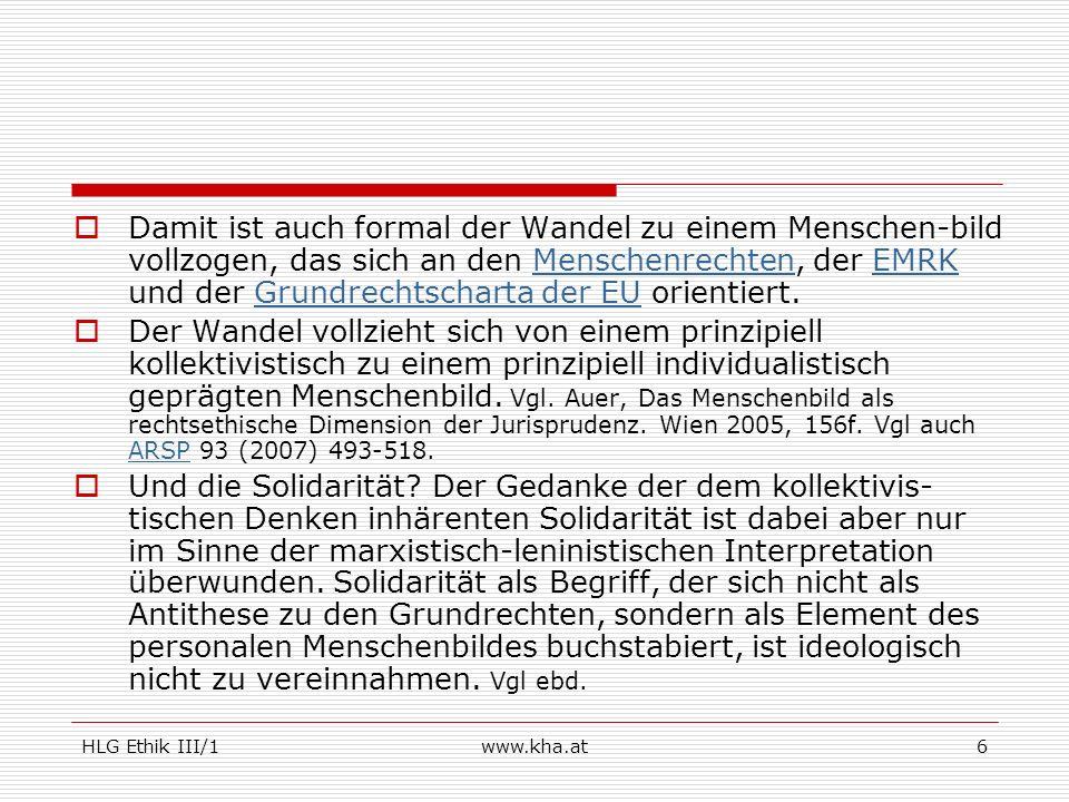 HLG Ethik III/1www.kha.at17 Geschichtlicher Überblick 2.