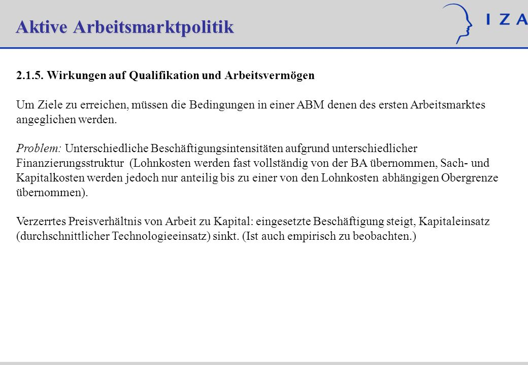 Aktive Arbeitsmarktpolitik 2.1.5.