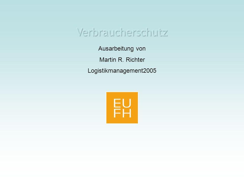 Ausarbeitung von Martin R. Richter Logistikmanagement2005