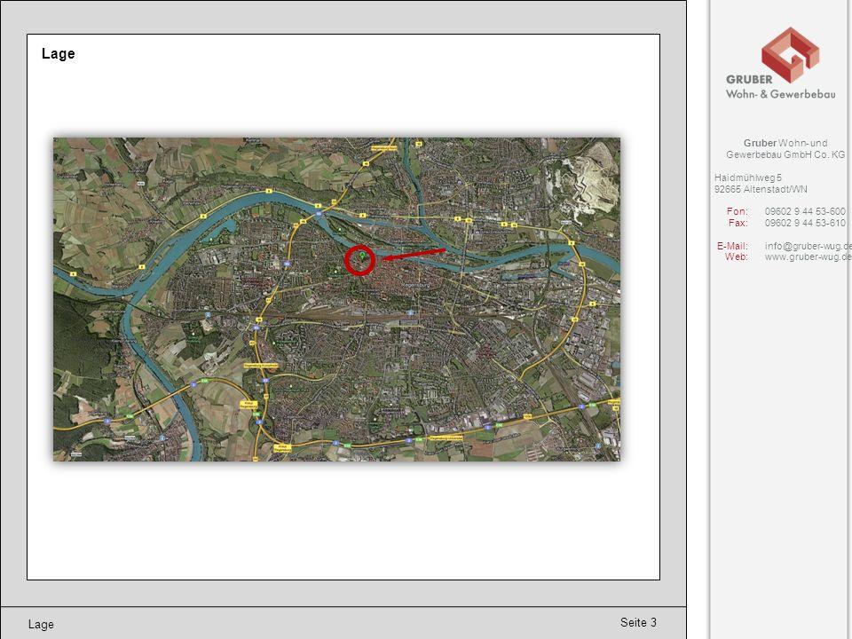 Seite 3 Lage Gruber Wohn- und Gewerbebau GmbH Co. KG Haidmühlweg 5 92665 Altenstadt/WN Fon:09602 9 44 53-600 Fax:09602 9 44 53-610 E-Mail:info@gruber-