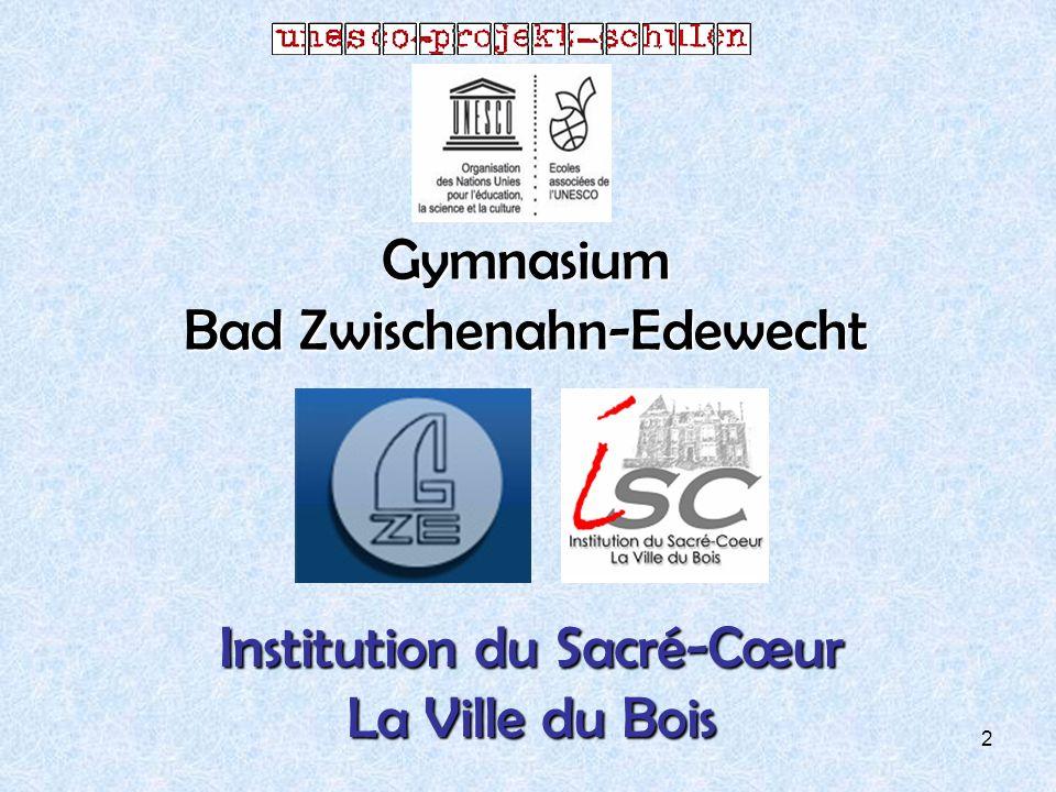 2 Gymnasium Bad Zwischenahn-Edewecht Institution du Sacré-Cœur La Ville du Bois