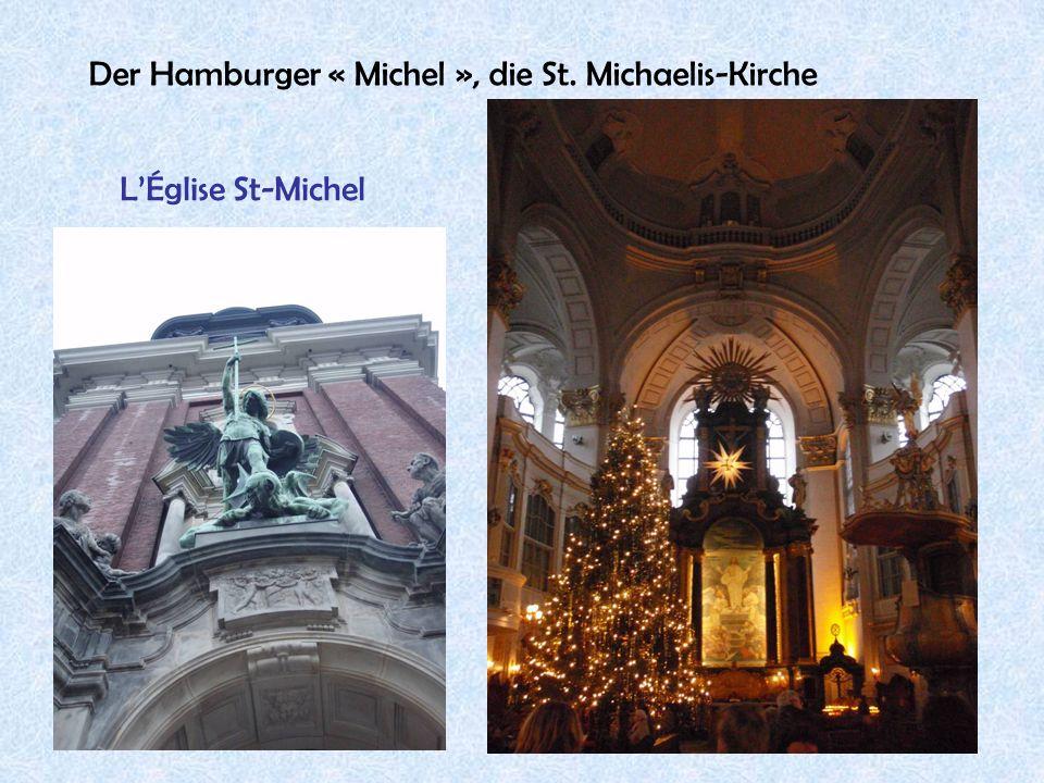 21 LÉglise St-Michel Der Hamburger « Michel », die St. Michaelis-Kirche