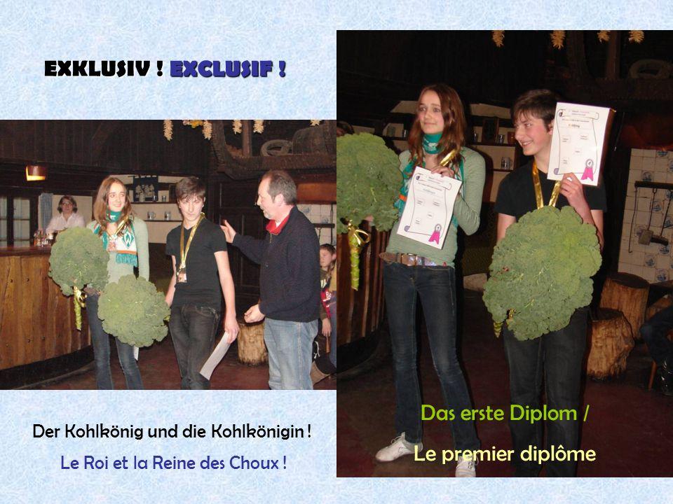 31 Le Roi et la Reine des Choux ! Der Kohlkönig und die Kohlkönigin ! EXKLUSIV ! EXCLUSIF ! Das erste Diplom / Le premier diplôme