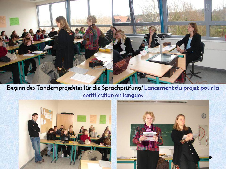 38 Beginn des Tandemprojektes für die Sprachprüfung/ Lancement du projet pour la certification en langues