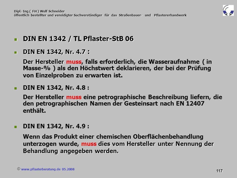 © www.pflasterberatung.de 05.2008 117 Dipl.-Ing.( FH ) Wulf Schneider öffentlich bestellter und vereidigter Sachverständiger für das Straßenbauer- und