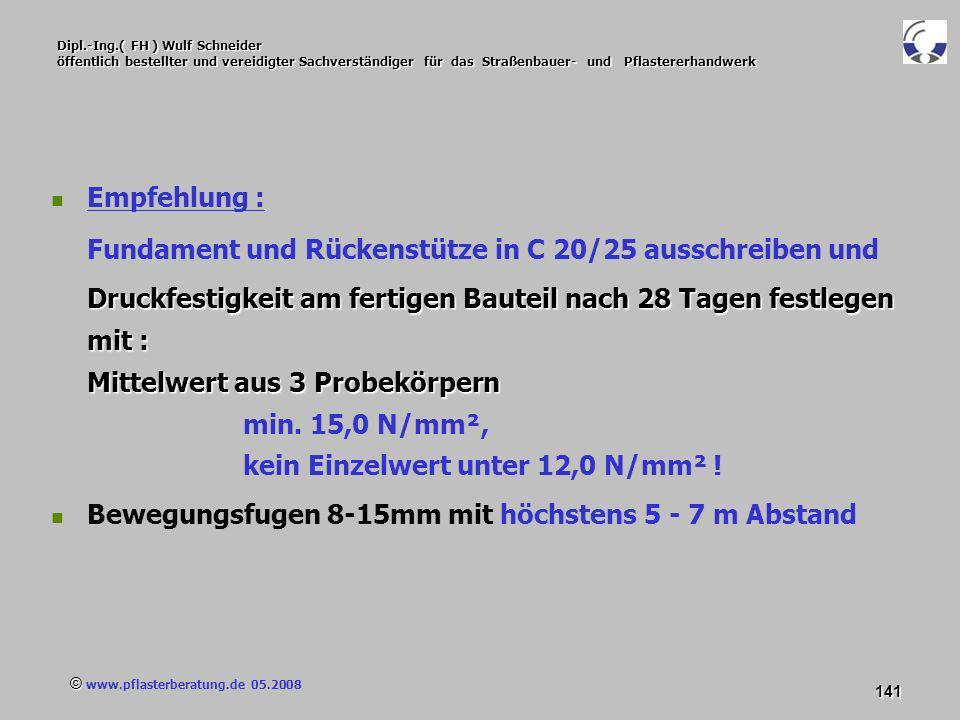 © www.pflasterberatung.de 05.2008 141 Dipl.-Ing.( FH ) Wulf Schneider öffentlich bestellter und vereidigter Sachverständiger für das Straßenbauer- und