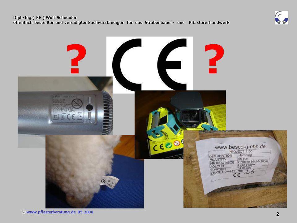 © www.pflasterberatung.de 05.2008 73 Dipl.-Ing.( FH ) Wulf Schneider öffentlich bestellter und vereidigter Sachverständiger für das Straßenbauer- und Pflastererhandwerk Nr.