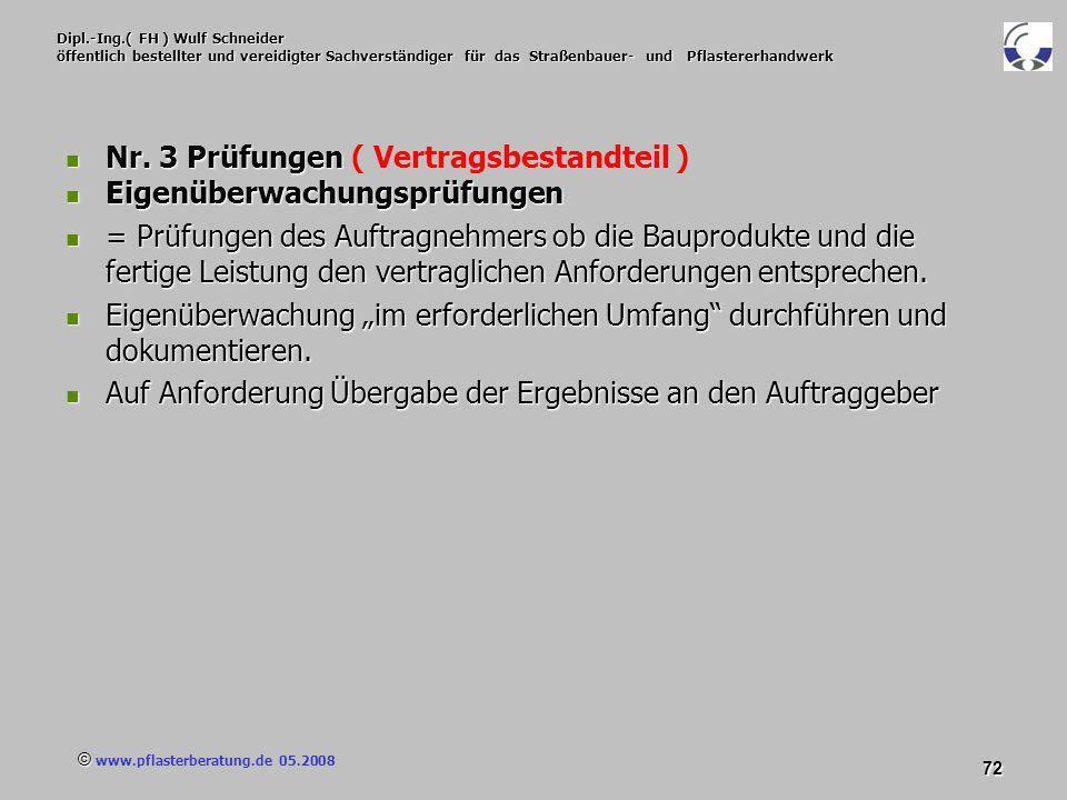 © www.pflasterberatung.de 05.2008 72 Dipl.-Ing.( FH ) Wulf Schneider öffentlich bestellter und vereidigter Sachverständiger für das Straßenbauer- und