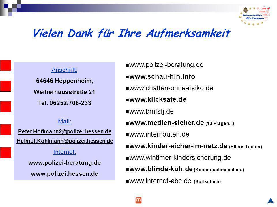 Anschrift: 64646 Heppenheim, Weiherhausstraße 21 Tel. 06252/706-233 Mail: Peter.Hoffmann2@polizei.hessen.de Helmut.Kohlmann@polizei.hessen.de Internet