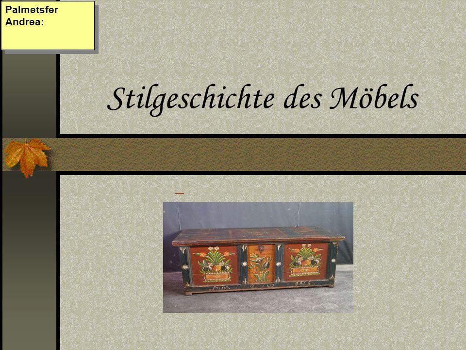 Stilgeschichte des Möbels Palmetsfer Andrea: