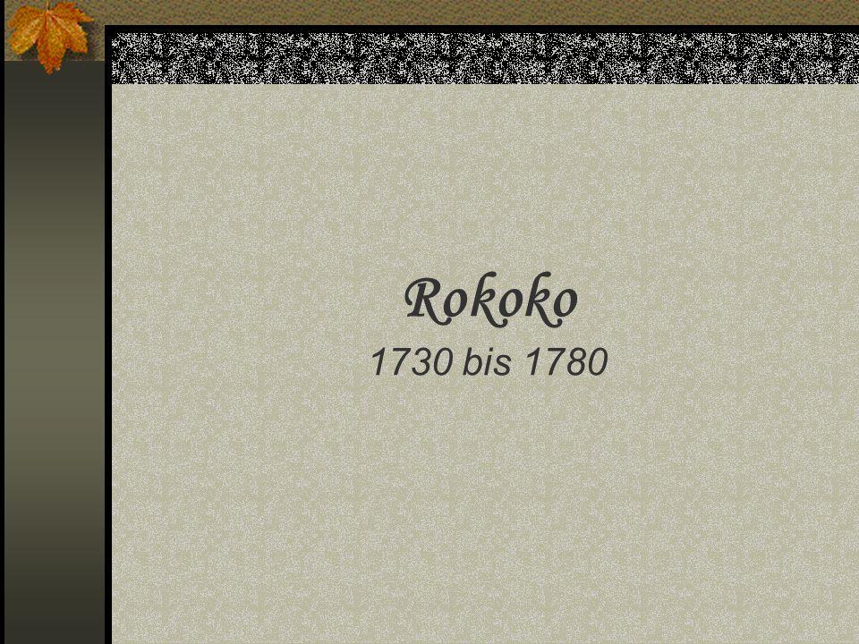 Rokoko 1730 bis 1780