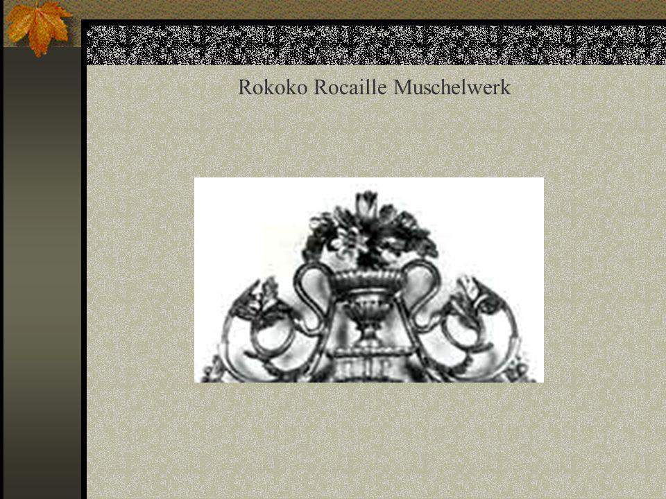 Rokoko Rocaille Muschelwerk