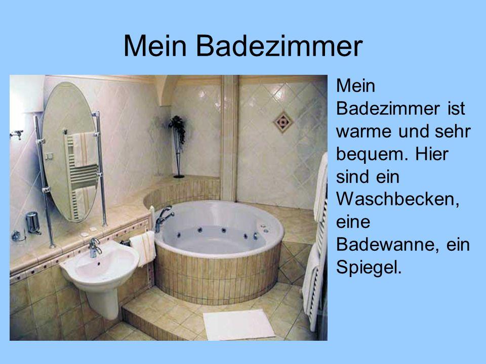 Mein Badezimmer Mein Badezimmer ist warme und sehr bequem. Hier sind ein Waschbecken, eine Badewanne, ein Spiegel.