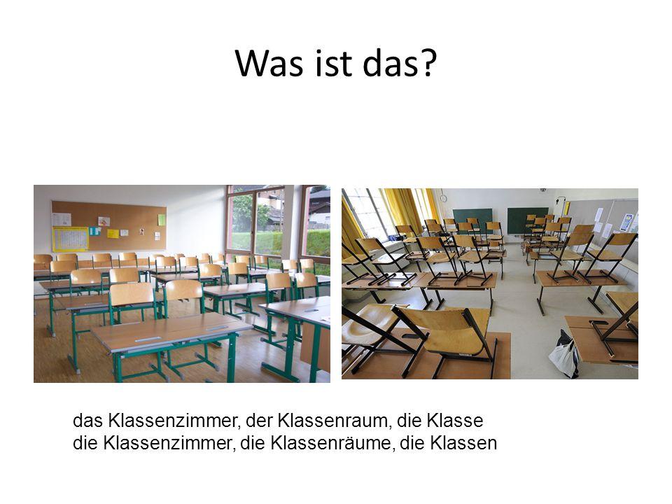 das Klassenzimmer, der Klassenraum, die Klasse die Klassenzimmer, die Klassenräume, die Klassen