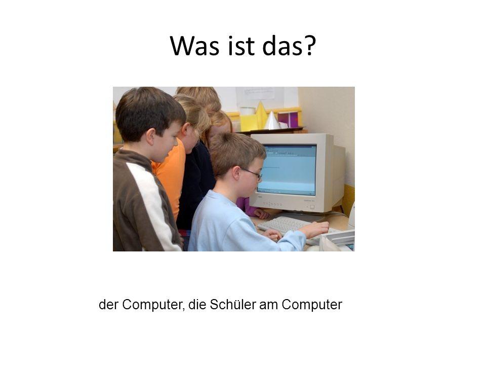 der Computer, die Schüler am Computer
