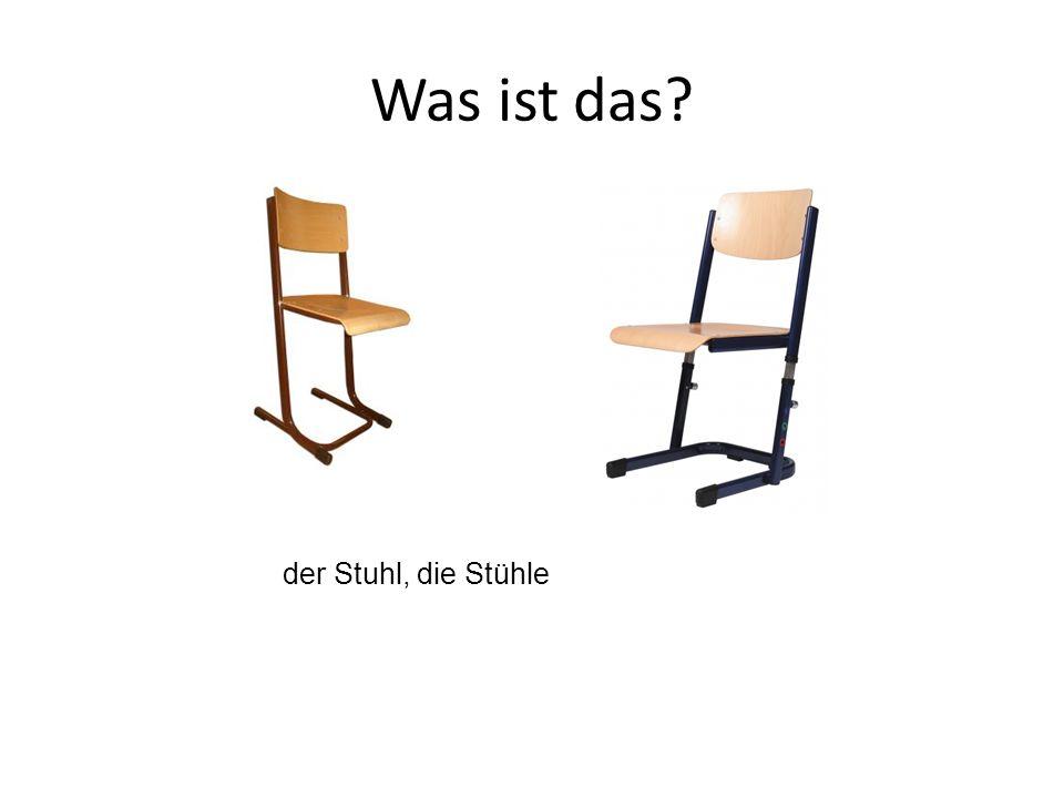 der Stuhl, die Stühle