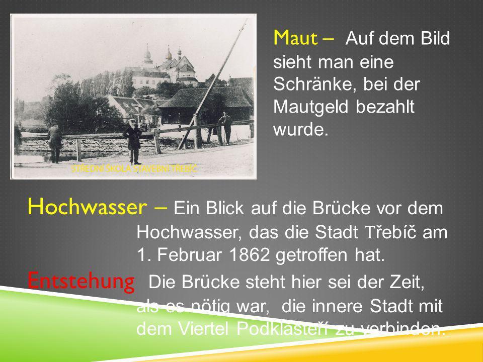 Hochwasser – Ein Blick auf die Brücke vor dem Hochwasser, das die Stadt T řebíč am 1.