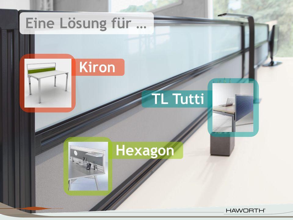 Eine Lösung für … TL Tutti Hexagon Kiron