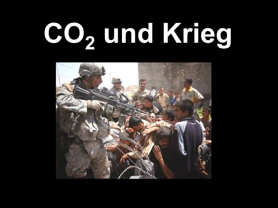 CO 2 und Krieg