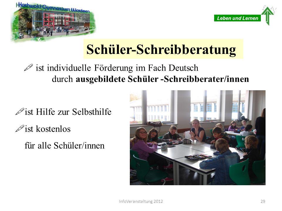 Leben und Lernen Schüler-Schreibberatung ist individuelle Förderung im Fach Deutsch durch ausgebildete Schüler -Schreibberater/innen ist Hilfe zur Sel
