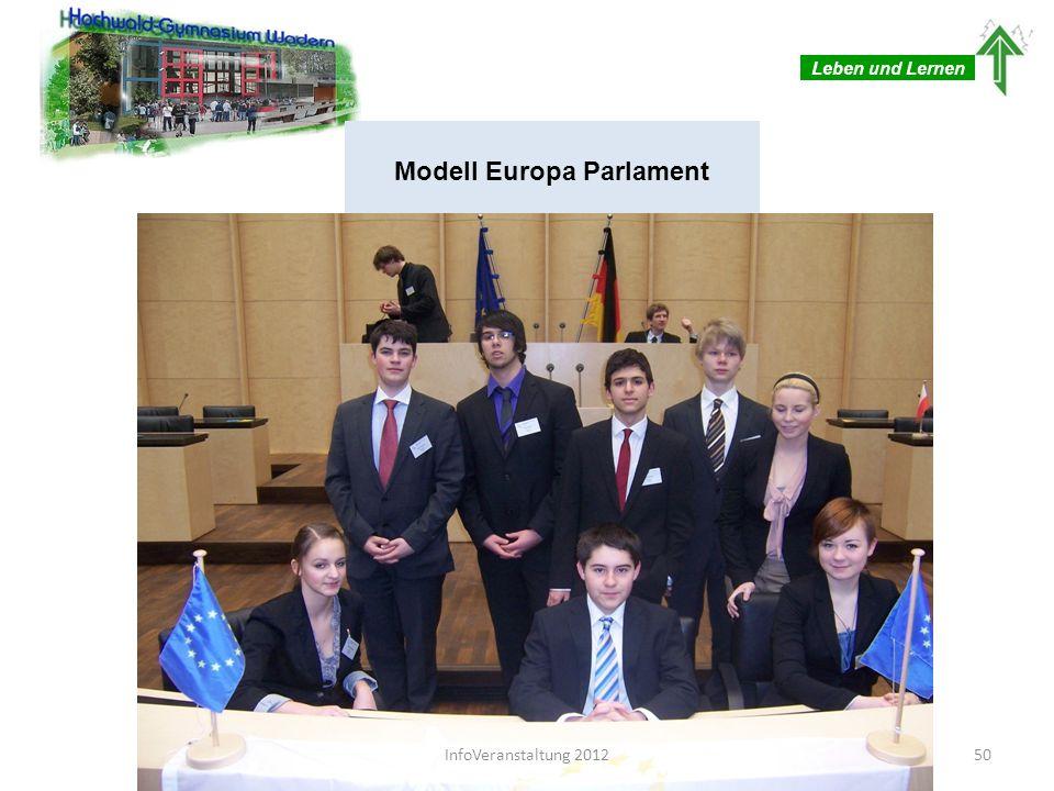 Leben und Lernen Modell Europa Parlament 50InfoVeranstaltung 2012