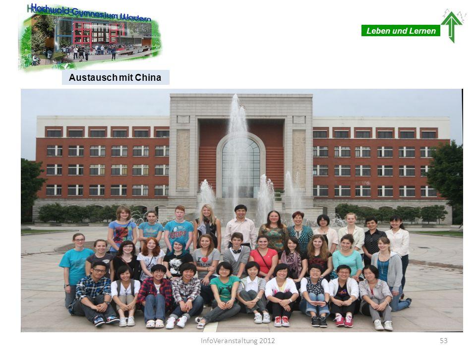 Leben und Lernen Austausch mit China 53InfoVeranstaltung 2012