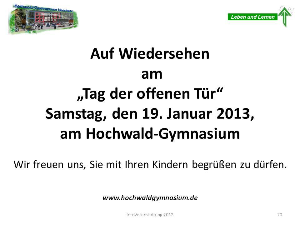 Auf Wiedersehen am Tag der offenen Tür Samstag, den 19. Januar 2013, am Hochwald-Gymnasium Wir freuen uns, Sie mit Ihren Kindern begrüßen zu dürfen. w