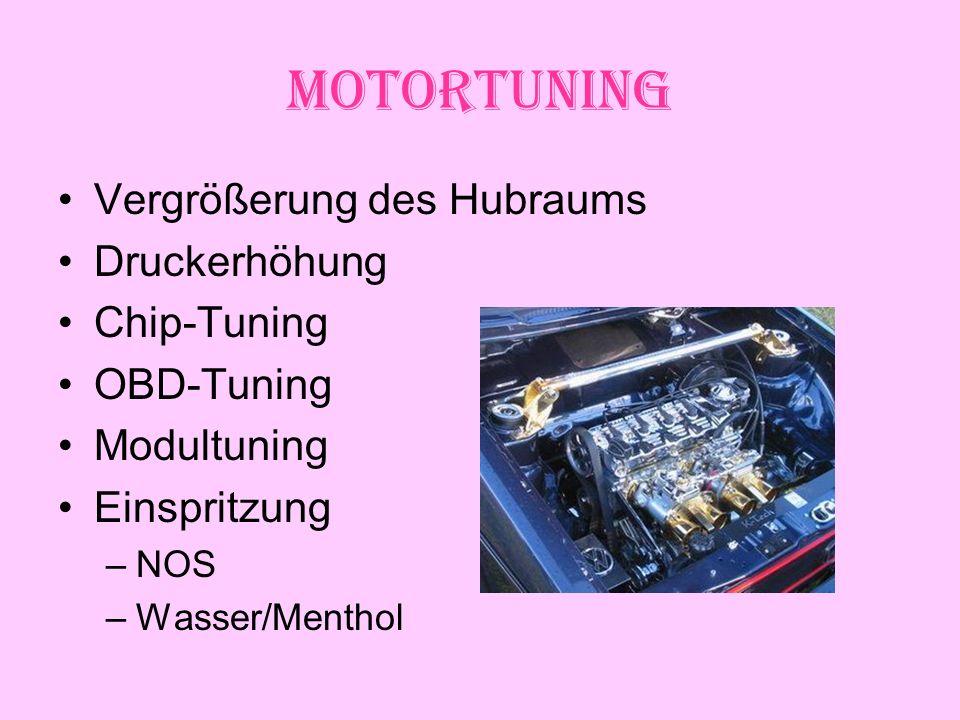 Motortuning Vergrößerung des Hubraums Druckerhöhung Chip-Tuning OBD-Tuning Modultuning Einspritzung –NOS –Wasser/Menthol