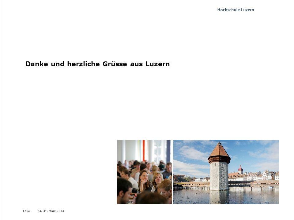 Folie Danke und herzliche Grüsse aus Luzern 24, 31. März 2014