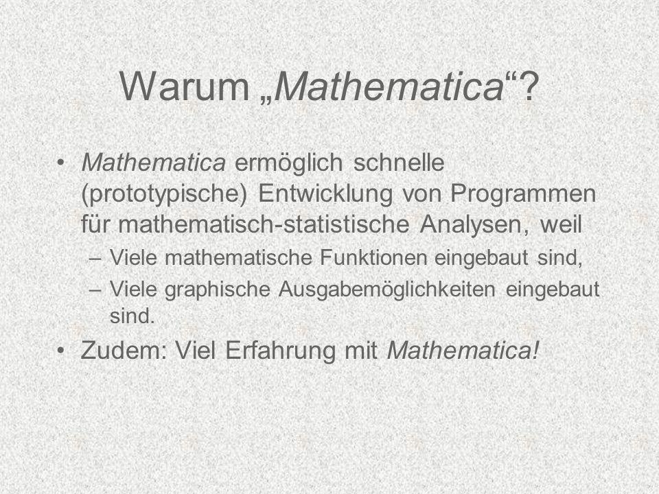 Warum Mathematica.