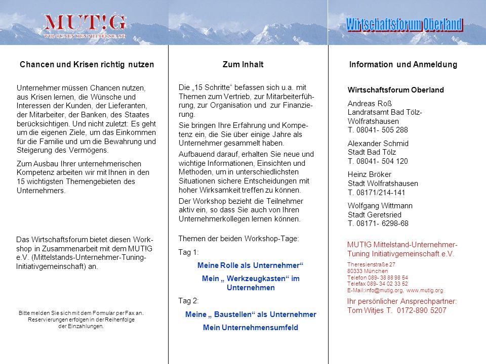 Zum Inhalt MUT!G Mittelstand-Unternehmer- Tuning Initiativgemeinschaft e.V.