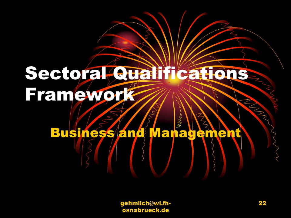 gehmlich@wi.fh- osnabrueck.de 22 Sectoral Qualifications Framework Business and Management