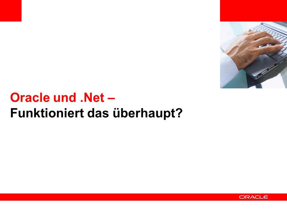 Oracle und.Net – Funktioniert das überhaupt?